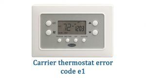 Carrier thermostat error code e1