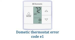 Dometic thermostat e1 error code
