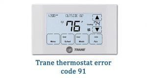 Trane thermostat error code 91