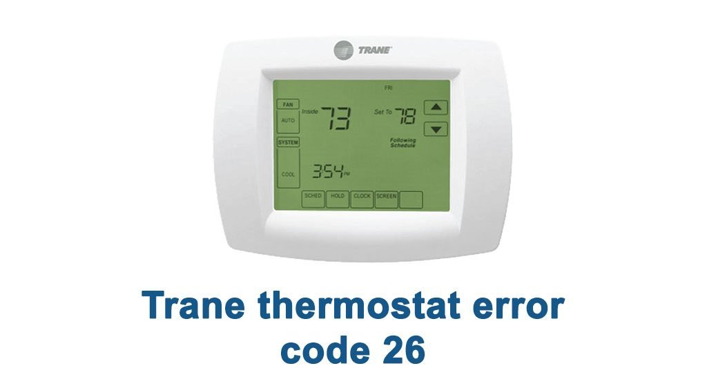 Trane thermostat error code 26