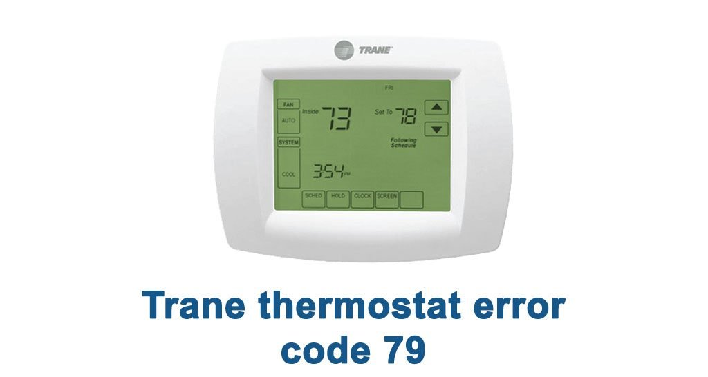 Trane thermostat error code 79