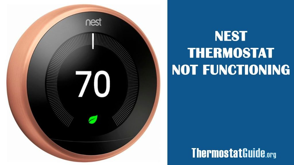 Nest thermostat not functioning